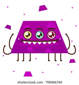 Geometric monster, purple trapezoid, shape, cartoon character, vector, isolated object on white background, children's illustration.
