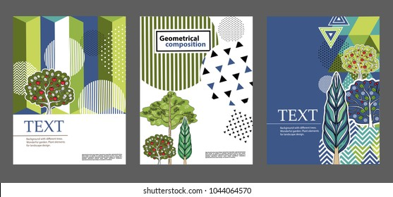 Geometrical composition. Can be used for covers, flyers, banners. Backgrounds with different trees.  Plant elements for landscape design.