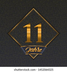 German golden number eleven years (11 years) celebration design. Anniversary golden number with luxury backgrounds for your birthday party