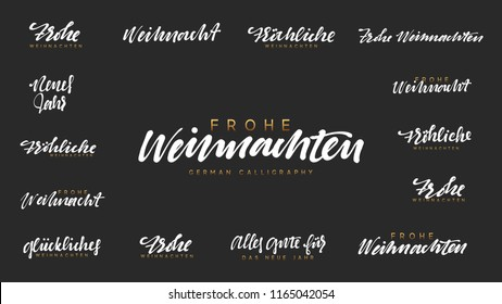 German lettering Frohe Weihnachten, Frohliche Weihnachten. (Translation Happy New Year and Merry Christmas)