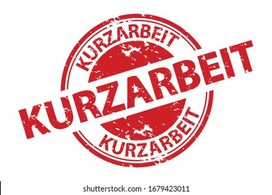 German Rubber Stamp Short-Time Work - Red Vector Illustration - Isolated On White Background