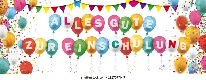 German text Alles Gute Zur Einschulung, translate Happy Enrollment. Eps 10 vector file.