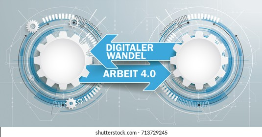 German text Digitaler Wandel, Arbeit 4.0, translate Digital Transition, Work 4.0. Eps 10 vector file.