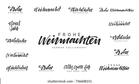 German text Frohe Weihnachten, Frohliche Weihnachten. Merry Christmas and Happy New Year, black text calligraphy