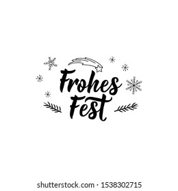 German text: Happy holidays. Lettering. Banner. calligraphy vector illustration. Greeting card. Frohes fest