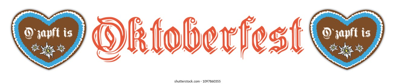 """German text """"Ozapft is"""" and """"Oktoberfest"""", translate """"on tap"""" and """"Oktoberfest"""". Eps 10 vector file."""