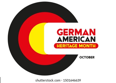 German-American Heritage Month. It is celebrated in October every year to honor the contributions of America's largest ethnic community. Poster, card, banner, background design. Vector.