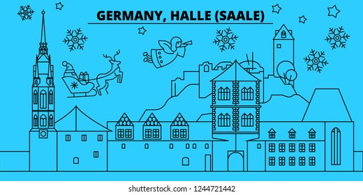 Germany, Halle Saale winter holidays skyline. Merry Christmas, Happy New Year decorated banner with Santa Claus.Germany, Halle Saale linear christmas city vector flat illustration