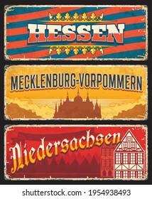 Germany Hessen, Niedersachsen and Mecklenburg Vorpommern metal signs and rusty tin plates, vector. German land states retro signage with city tagline, Deutschland stadt grunge welcome signs