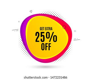 Get Extra 25% off Sale. Banner text shape. Discount offer price sign. Special offer symbol. Save 25 percentages. Geometric vector banner. Extra discount text. Gradient shape badge. Vector