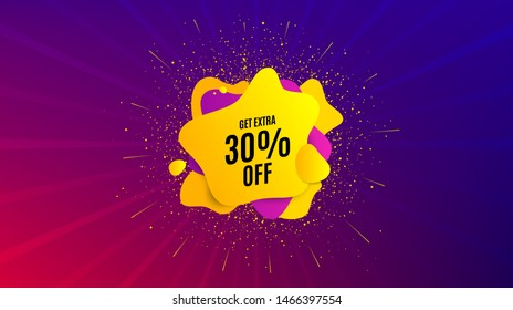 Get Extra 30% off Sale. Dynamic text shape. Discount offer price sign. Special offer symbol. Save 30 percentages. Geometric vector banner. Extra discount text. Gradient shape badge. Vector
