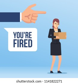 To get fired, dismissed from job. Big hand points to sad businesswoman with you're fired words. Flat design vector illustration