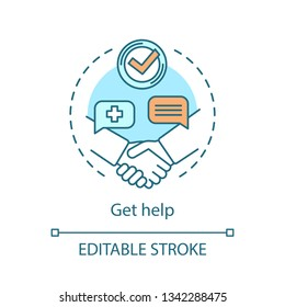 Get help concept icon. Medical care, support idea thin line illustration. Nursing services vector isolated outline drawing. Doctor, therapist, caregiver assistance. Hospital, clinic. Editable stroke