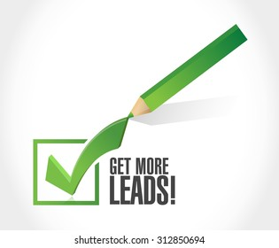 Get More Leads approval check mark sign illustration design graphic