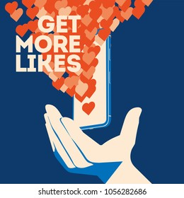 Get more likes poster. Hand holding smartphone with social network