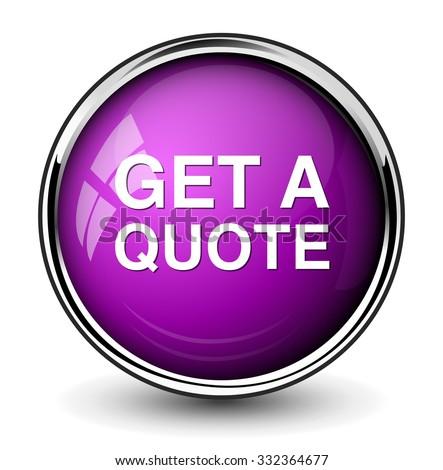Get A Quote | Get Quote Button Stock Vektorgrafik Lizenzfrei 332364677