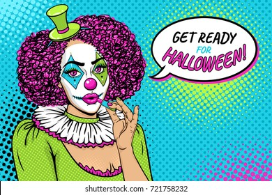 Get ready for Halloween! Sexy young woman with clown makeup and costume paints lips with lipstick and speech bubble. Vector illustration in retro comic style. Pop art background. Party invitation.