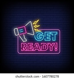 Get ready Neon Signs Style Text Vector