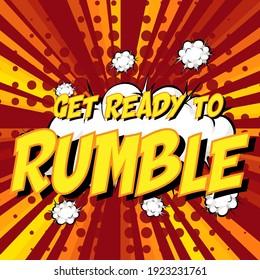 GET READY TO RUMBLE wording comic speech bubble on burst illustration