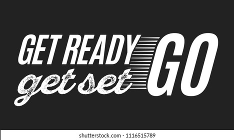 Get Ready Get Set Go Vector Text Illustration Background