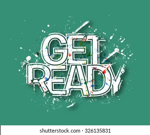 Get Ready Text Design, Vector Design