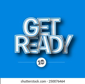 Get Ready Text made of 3d vector design element.
