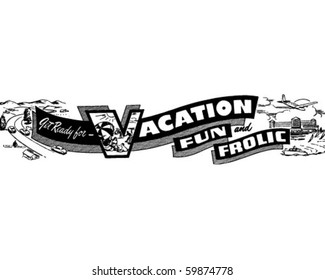 Get Ready For Vacation Fun - Ad Header - Retro Clip Art