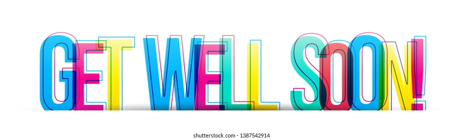 Get well soon! colorful text phrase isolated on a white background