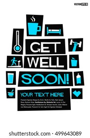 Get Well Soon! (Flat Style Vector Illustration Quote Poster Design)