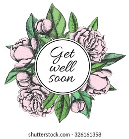 Get well soon. Friendly vector vintage card with flower drawing, Get well card for your friend  or client