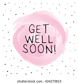 Get Well Soon / Greeting Card Design