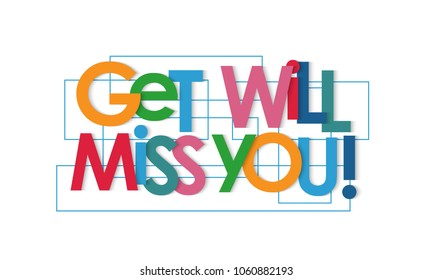 Get will miss you vector letters