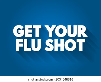 Get Your Flu Shot text quote, medical concept background