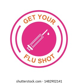 Get your flu shot vaccine sign badge with blue syringe injection icon. Vector illustration.