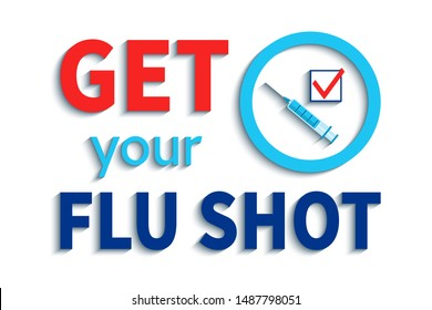 Get your flu shot vector illustration. Vaccination slogan. Coronavirus vaccine concept design. medical healthcare image. blue syringe, check icon and circle emblem isolated on the white background.