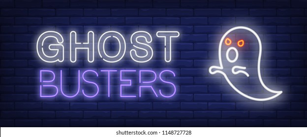 Ghost busters neon style banner. Text and ghost with red eyes on brick background. Night bright advertisement. Can be used for signs, posters, billboards
