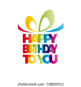 A gift for your happy birthday. Vector box with bow, text of word