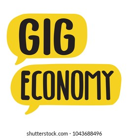 Gig economy. Vector hand drawn speech bubbles illustration on white background.