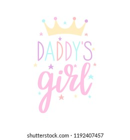 Daddy´s girl – baby cute print. Vector lettering.