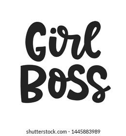 Girl Boss. Feminism quote slogan, hand written lettering phrase. T shirt design. Woman motivational inspirational sayings inscription, poster, banner, sticker, mug, tote bag print.