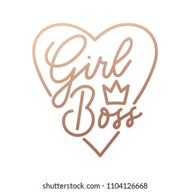 Girl boss quote with handdrawn lettering, crown and rose gold heart. Vector motivational poster.