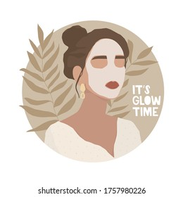 A girl with elegant jewelry makes cosmetic procedures. Face mask, skincare, treatment, relaxation. Handwritten lettering its glow time. Round vector background with texture, leaves of tropical plants.