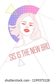 Girl fashion print, illustration, fashion, style, t-shirt print. Sis is the new brother.