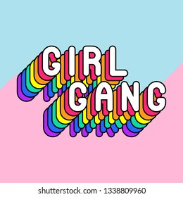 """Girl gang"" poster. Colorful, rainbow-colored text vector illustration. Fun cartoon style design template. Pink and blue background."