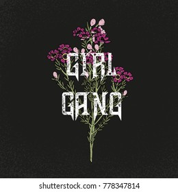 Girl gang slogan. Flowers. Rock and roll girl patch. Typography graphic print, fashion drawing for t-shirts. Vector stickers,print, patches vintage