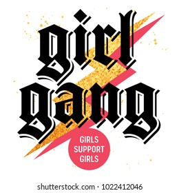 Girl Gang t-shirt print design, slogan typography with golden design element, embroidery patch. Girls support girls Tee graphics