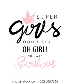 Girl power concept inspirational quote / Vector illustration design for t shirt graphics, prints, posters etc