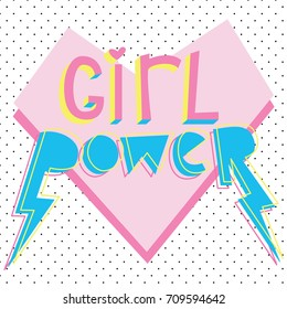 Girl power. Cute card with bright graphic slogan.