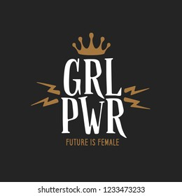 Girl power feminist slogan badge with crown. Future is female quote. Vector vintage illustration.