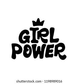 Girl Power. Hand lettered feminist quote. Vector illustration